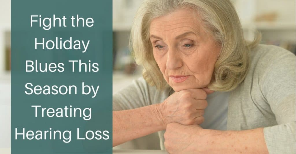 Desert Valley Audiology - Fight the Holiday Blues This Season by Treating Hearing Loss