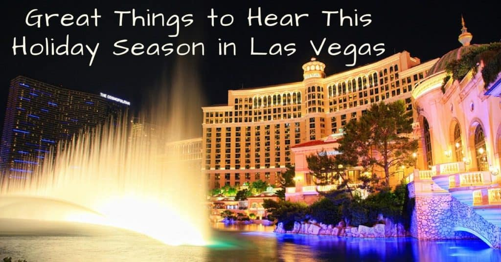 Desert Valley Audiology - Great Things to Hear This Holiday Season in Las Vegas