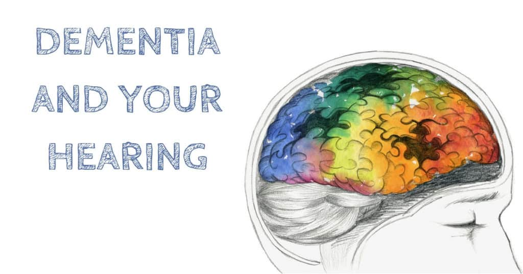 Desert Valley Audiology - Dementia and Your Hearing