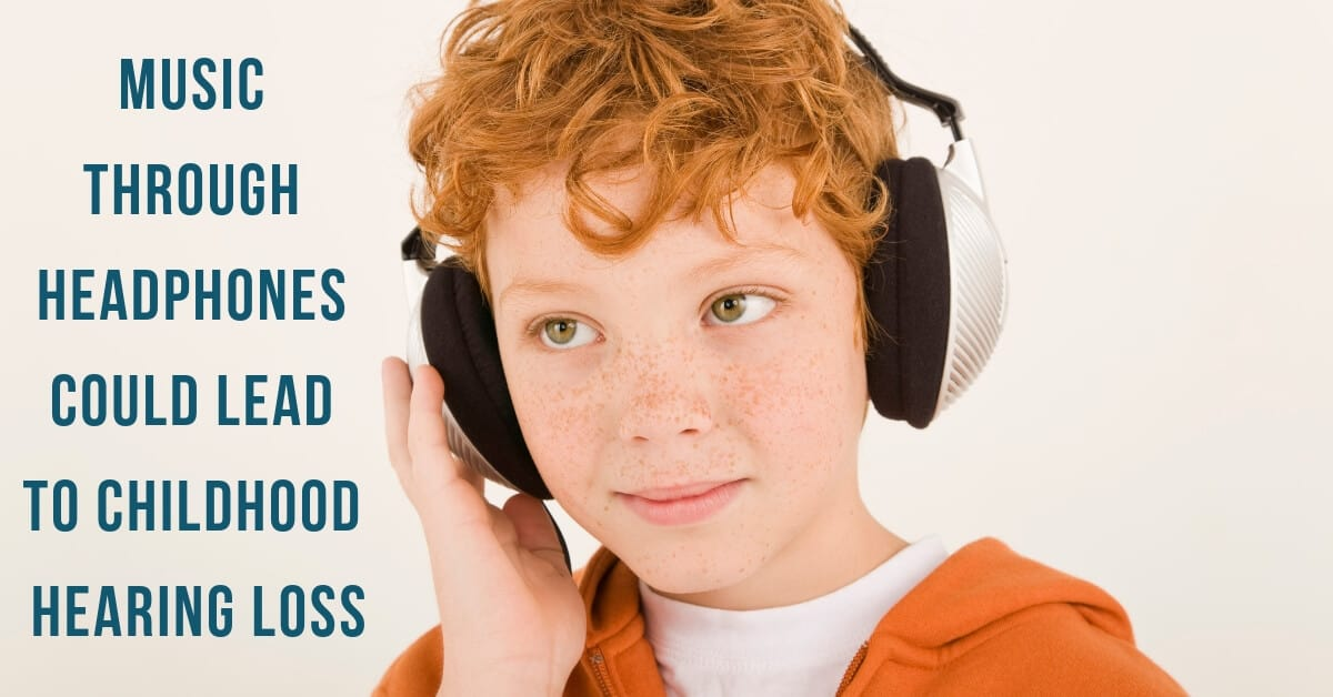 Music Through Headphones Could Lead to Childhood Hearing Loss